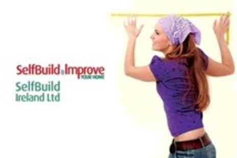 SelfBuild and Improve Your Home - Entry to Your Home Show at Kings Hall Belfast - Save 50%