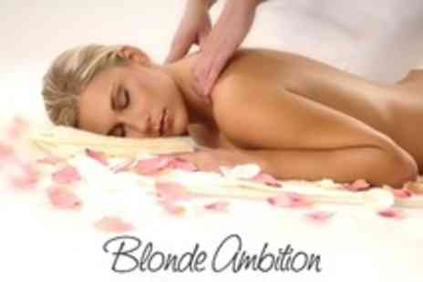 Blonde Ambition - Back Massage and Mini Facial - Save 51%