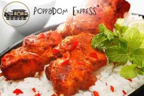 Poppadom Express Plus Ltd - Indian Fare For Two - Save 61%