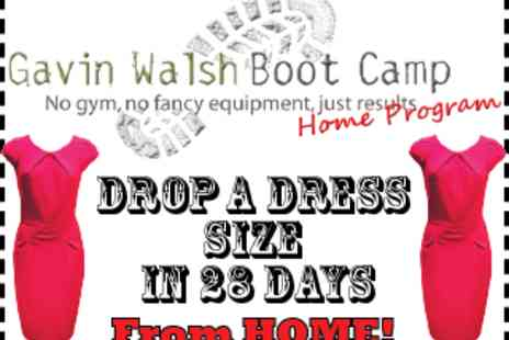 Gavin Walsh Boot Camp - 28 Day Exercise Plan - Save 60%