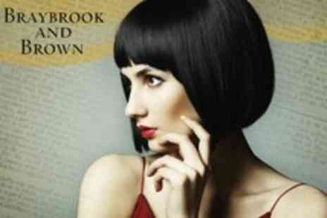 Braybrook and Brown - Restyle Cut and Finish With Full Head Highlights or Colour - Save 53%