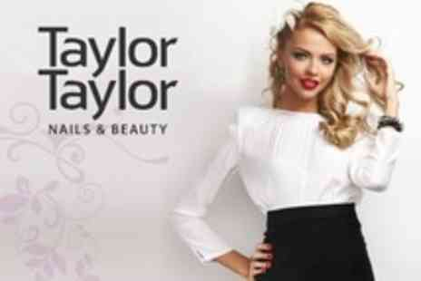 Taylor Taylor Nails and Beauty - Full Set of Nail Extensions Plus Hair Wash and Blow Dry Finish - Save 68%