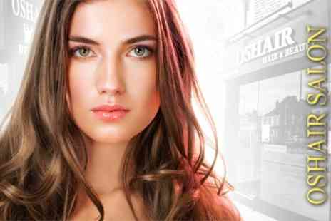 Oshair Hair & Beauty - Half Head of Highlights or Full Head of Colour Plus Cut and Blow Dry - Save 58%