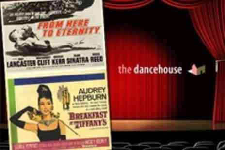 The Dancehouse - Valentines Day Film Two Tickets to From Here to Eternity or Breakfast at Tiffanys - Save 50%