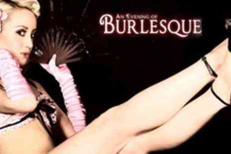 An Evening Of Burlesque - One Tickets - Save 35%