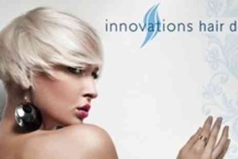 Innovations Hair Design - Full Head of Colour or Highlights With Cut Finish - Save 78%