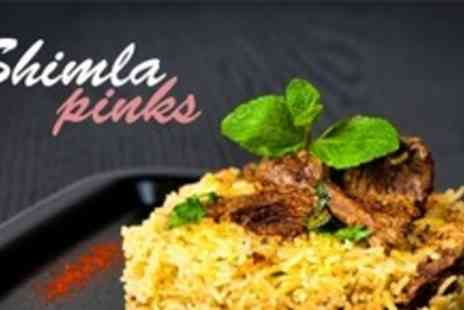 Shimla Pinks - Two Courses of Indian Cuisine For Two - Save 60%