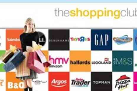 The Shopping Club - Save £'000s at your favourite high street stores with membership to The Shopping Club. Just £10 (usually £29.95) - Save 67%