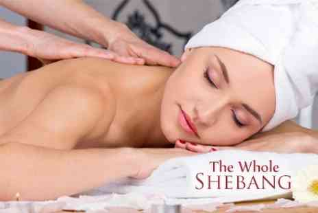 The Whole Shebang - Choice of Massage With Facial - Save 65%