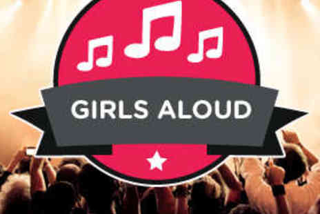 The O2 arena - Girls Aloud Ticket - Save 26%