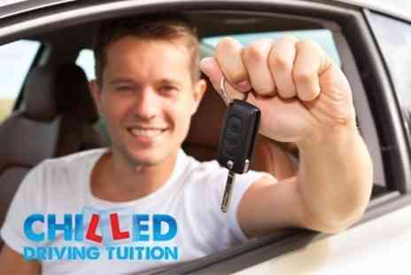 Chilled Driving Tuition - Five Driving Lessons Hours of Driving Tuition - Save 62%