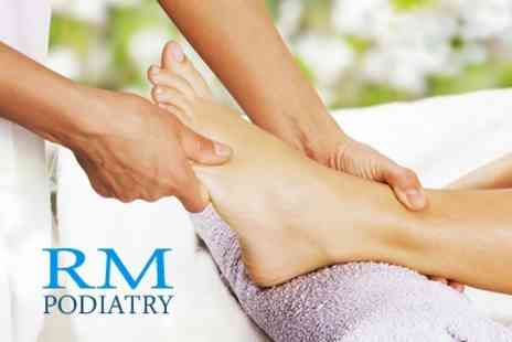 RM Podiatry - Consultation and Treatment - Save 60%