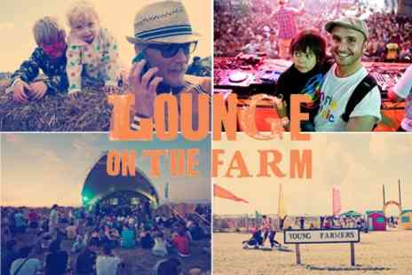 Lounge on the Farm - Family Festival  'Lounge on the Farm' in Kent, day tickets starting - Save 49%