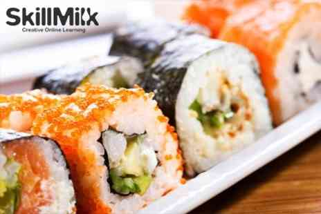 Skill Milk - 12 Module Online Sushi Making Course with Lifetime Access - Save 83%