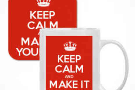 Keep Calm and Carry On - Personalised 'Keep Calm' Mug and Coaster Set - Save 54%