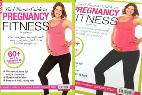 Dennis Publishing - The Ultimate Guide to Pregnancy Fitness - Save 38%