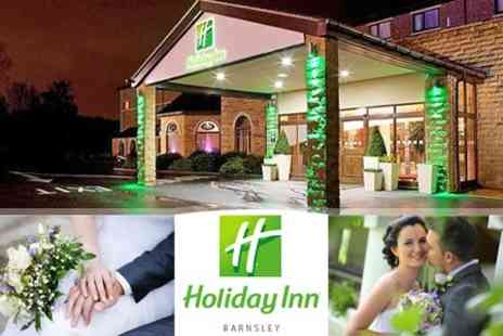 Holiday Inn Barnsley - Wedding Package Three Course Wedding Breakfast For 50 Guests, Plus DJ Hire and Evening Buffet For 100 Guests - Save 52%