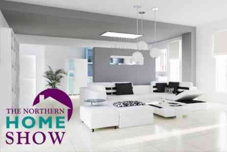 The Northern Home Show - Entry For Two People - Save 50%