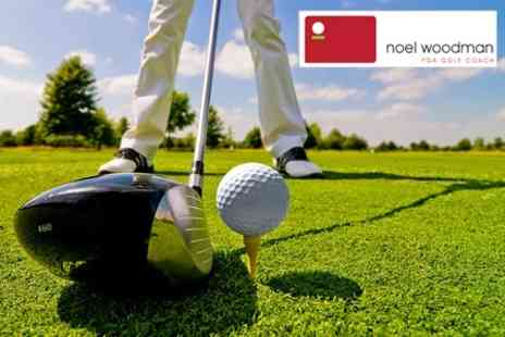 Noel Woodman - In Golf Two 30 Minute Lessons - Save 70%