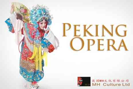 Peking Opera UK Tour 2013 - Tickets - Save 50%