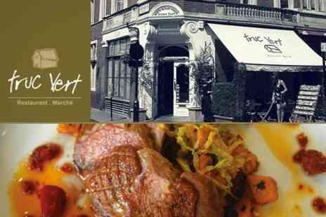Truc Vert - French Cuisine Three Course Meal For Two With Side Such as Waygu Beer Burger - Save 61%