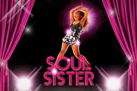 Soul Sister - Soul Sister Top Price Ticket to Tina Turner Inspired Musical - Save 42%