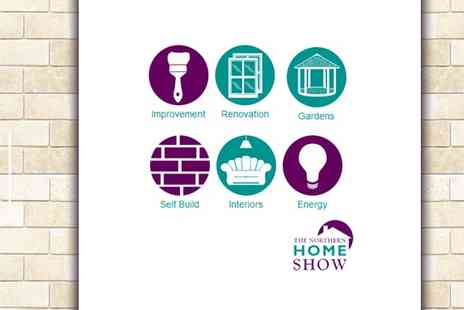 The Northern Home Show - Two Tickets - Save 56%