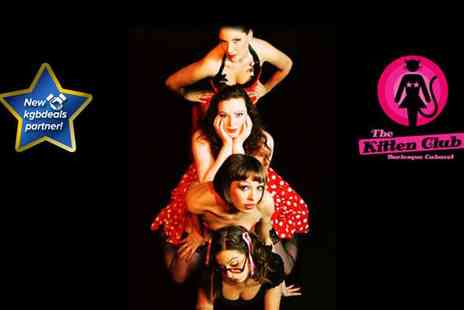 The Kitten Club  - Two tickets to The Kitten Club burlesque night  - Save 67%