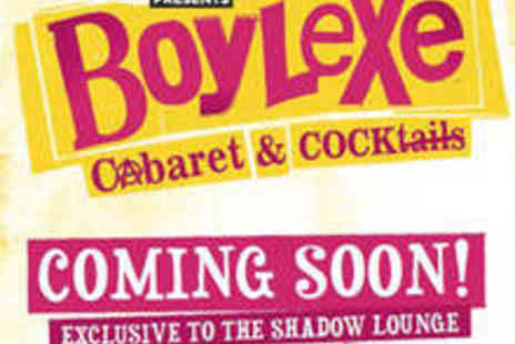 Boylexe - Two Tickets to Male Burlesque Nightclub - Save 64%
