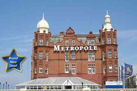 Britannia Grand Metropole - Two night Blackpool stay for two people - Save 34%