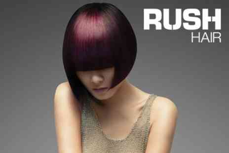 RUSH Hair - Half Head of Highlights or Full Head of Colour with Senior Technician Plus Cut and Blow Dry with Senior Director for £67 - Save 60%