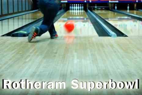 Rotherham Superbowl - TwoGames of Bowling for Four People - Save 63%