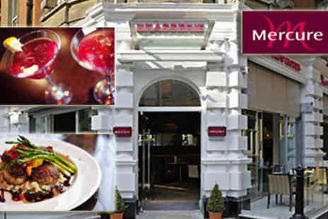 Mercure London Bloomsbury - One nights B&B with dinner and a cocktail - Save 54%