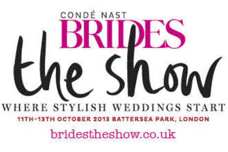 Brides The Show - Two Tickets - Save 50%