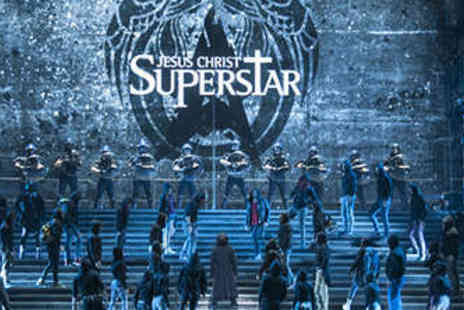 Jesus Christ Superstar - Tier 2 Ticket to see Jesus Christ Superstar  - Save 31%