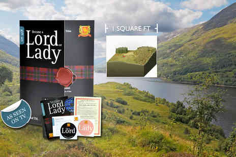 Highland Titles - One square foot of land in Scotland and the title of Lord, Laird or Lady - Save 50%
