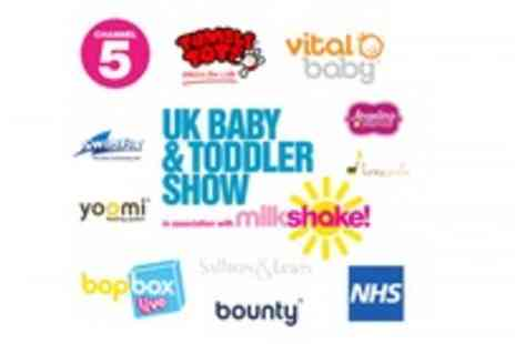Baby and Toddler Show - Mums and Dads be prepared  - Save 50%