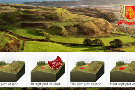 Highland Titles - Lord or Lady with your own 1 sqft of land in the Highlands - Save 40%