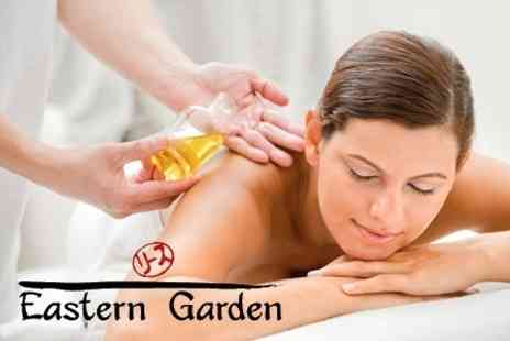 Eastern Garden - Choice of One Hour Massage With Green Tea Reception for £25 - Save 68%