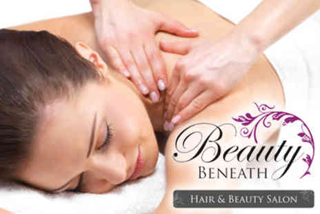 Beauty Beneath - Facial and Back Massage - Save 60%