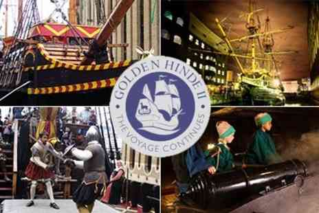 The Golden Hinde - Great for half term holidays The Golden Hinde on the Thames More Tickets added for Action Tours - Save 40%
