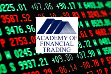 Academy of Financial Training - Award Winning Online Financial Trading  Course - Save 95%