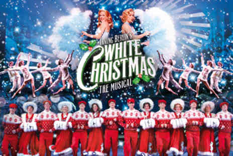 Festival Theatre Edinburgh - Half Price tickets to Irving Berlins White Christmas the musical - Save 50%