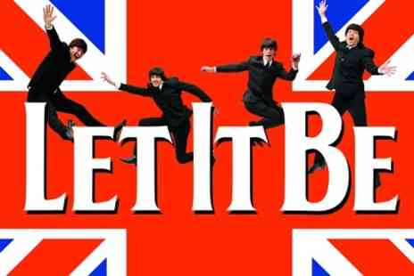 Let It Be - Ticket to The Beatles Show - Save 50%