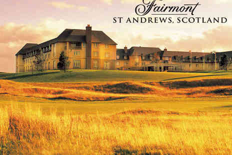 Fairmont St Andrews - Overnight Luxury Five Star Hotel Stay with Full Scottish Breakfast and Discount on Food Golf and Spa Treatments - Save 62%