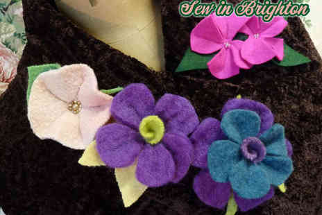 Sew In Brighton - Learn to Make Felt Flower Accessories Workshop for One - Save 65%