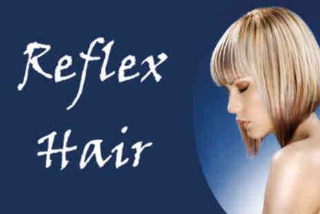 Reflex hair - Wash & Cut with TIGI Conditioning Treatment - Save 62%