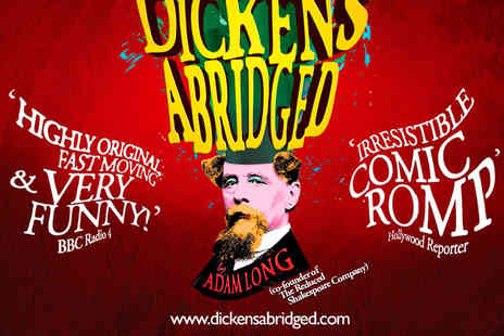 Arts Theatre - Tickets to Dickens Abridged - Save 50%