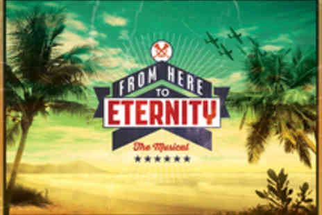 Shaftesbury Theatre - Tickets to From Here to Eternity - Save 50%