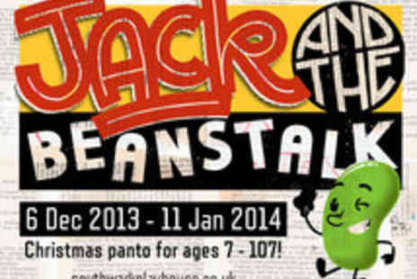Southwark Playhouse - Tickets to Jack and the Beanstalk - Save 38%